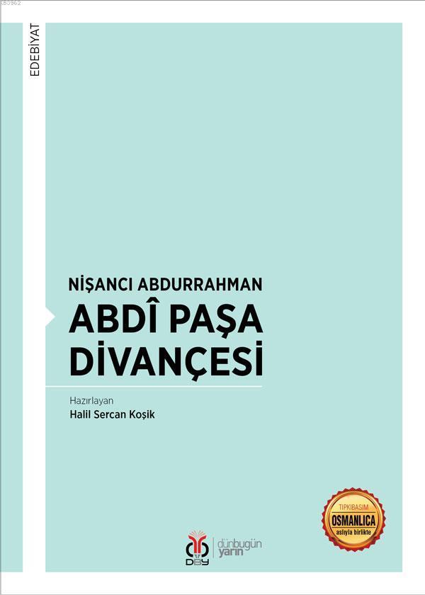 Nişancı Abdurrahman Abdî Paşa Divançesi