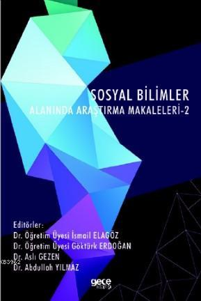 Sosyal Bilimler Alanında Araştırma Makaleleri - 2