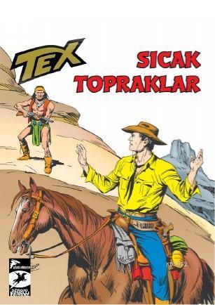 Tex Klasik Seri 48 - Sıcak Topraklar - Tehlikeli Soruşturma