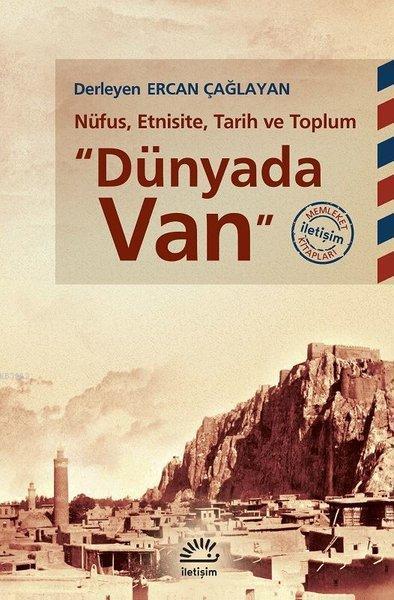 Dünyada Van; Nüfus, Etnisite, Tarih ve Toplum