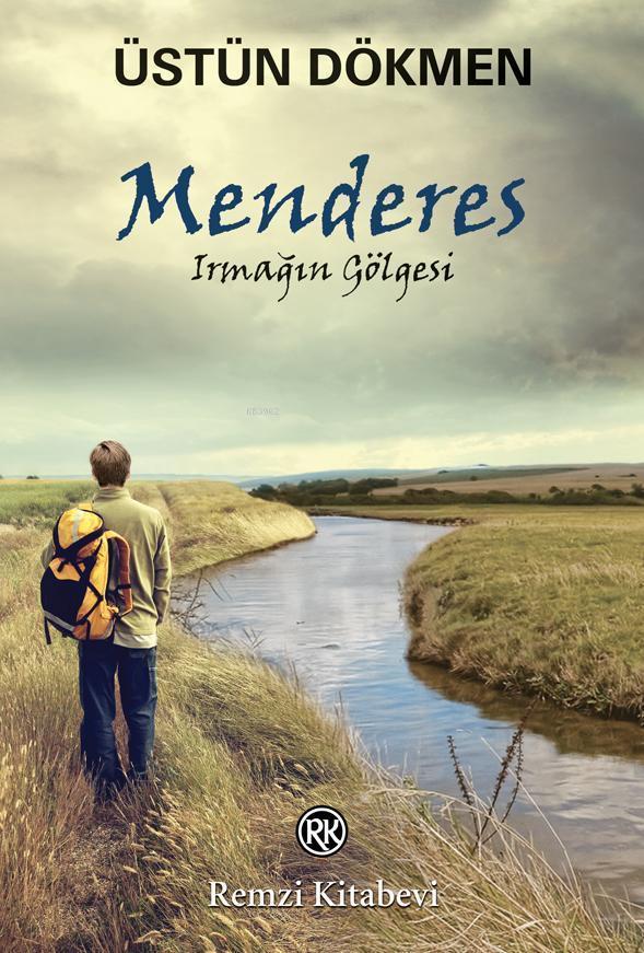 Menderes; Irmağın Gölgesi