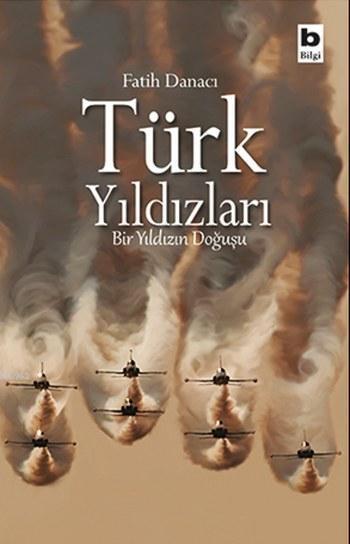 Türk Yıldızları; Bir Yıldızın Doğuşu