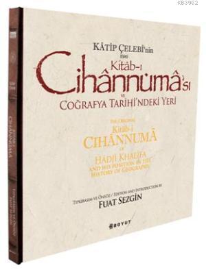 Katip Çelebi'nin Esas Kitab-ı Cihannüması ve Coğrafya Tarihi'ndeki Yeri