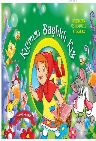 Kırmızı Başlıklı Kız (Büyük Boy); Muhteşem Üç Boyutlu Kitaplar