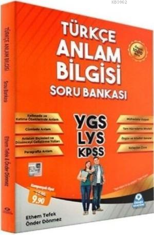 YGS LYS KPSS Türkçe Anlam Bilgisi Soru Bankası