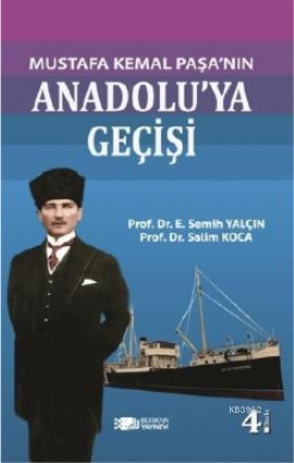 Mustafa Kemal Paşa'nın Anadolu'ya Geçişi