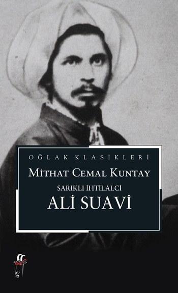Sarıklı İhtilalci; Ali Suavi