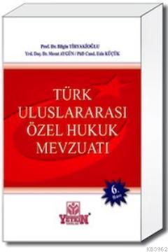 Türk Uluslararası Özel Hukuk Mevzuatı