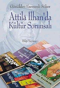 Attila İlhan'da Kültür Sorunsalı
