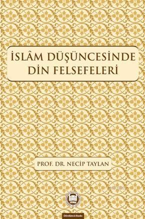 İslam Düşüncesinde Din Felsefeleri