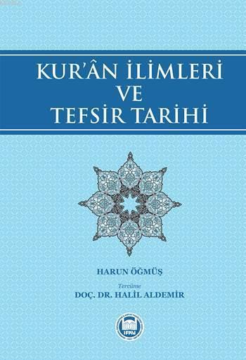 Kur'ân İlimleri ve Tefsir Tarihi