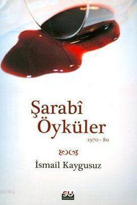 Şarabi Öyküler (1970-80)