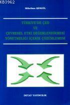 Türkiye'de ÇED ve Çevresel Etki Değerlendirmesi Yönetmeliği İçerik Çözümlemesi