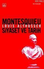 Montesquıeu Siyaset ve Tarih