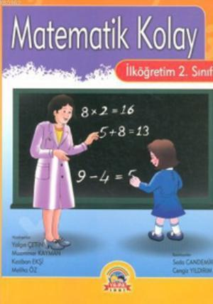 Matematik Kolay; İlköğretim 2. Sınıflar İçin