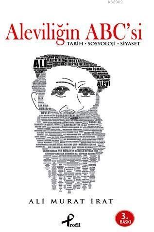 Aleviliğin ABC'si; Tarih - Sosyoloji - Siyaset