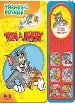 Tom ve Jerry; Yaramaz Dostlar