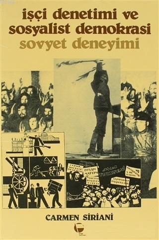 İşçi Denetimi ve Sosyalist Demokrasi - Sovyet Deneyimi