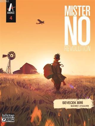 Mister No Revolution Sayı: 4; Sevecek Biri