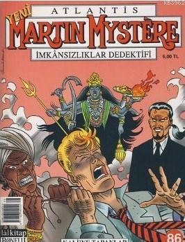 Yeni Atlantis Martin Mystere İmkansızlıklar Dedektifi Sayı: 86 Kali'ye Tapanlar