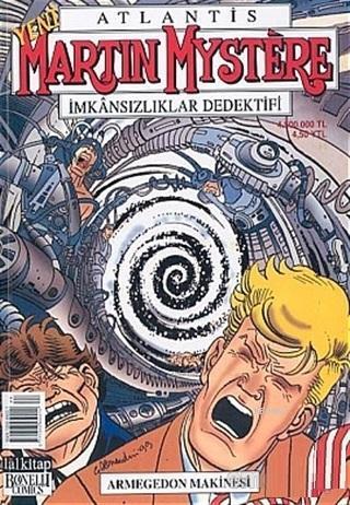 Atlantis Yeni Seri Sayı: 44 Armegedon Makinesi Martin Mystere İmkansızlıklar Dedektifi