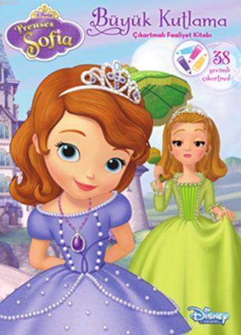 Disney Prenses Sofia - Büyük Kutlama; Çıkartmalı Faaliyet Kitabı, 4+ Yaş