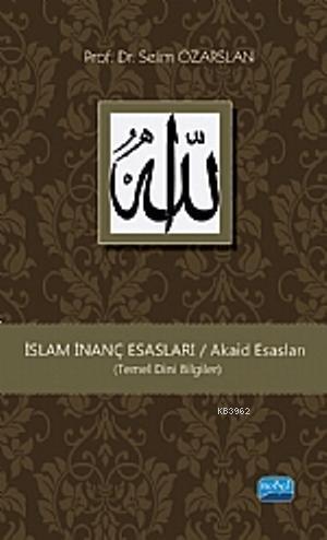 İslam İnanç Esasları (Temel Dini Bilgiler)