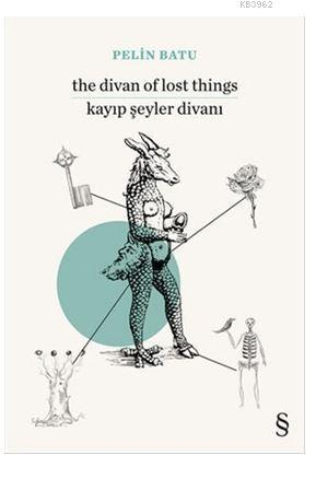 The Divan of Lost Things / Kayıp Şeyler Divanı