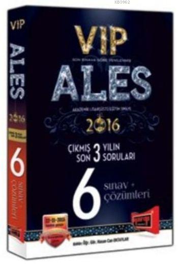 ALES VIP Son 3 Yılın Çıkmış 6 Sınav Soruları ve Çözümleri 2016