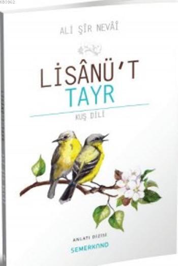 Lisanü't Tayr; Kuş Dili