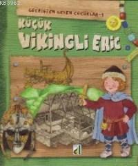 Küçük Vikingli Eric; Geçmişten Gelen Çocuklar 1