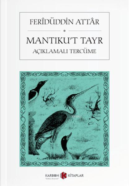 Mantıku't Tayr; Açıklamalı Tercüme