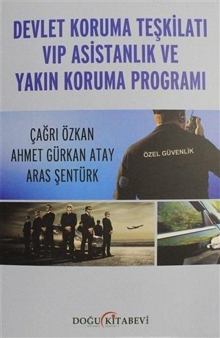 Devlet Koruma Teşkilatı VIP Asistanlık ve Yakın Koruma Programı