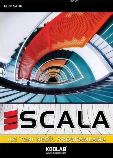 Scala İle Yeni Nesil Program