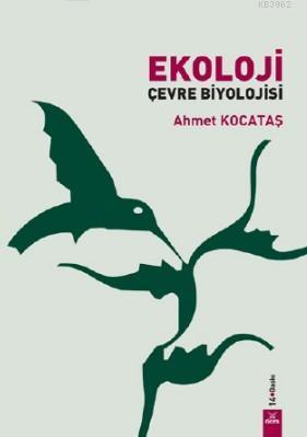 Ekoloji Çevre Biyolojisi