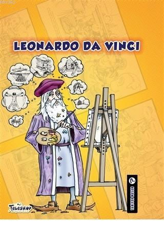 Leonardo Da Vinci - Tanıyor Musun?