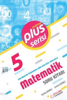 Palme Yayınları 5. Sınıf Matematik Plus Serisi Soru Kitabı Palme