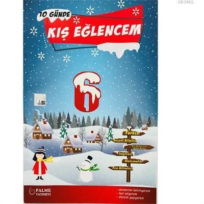 Palme - 6. Sınıf 10 Günde Kış Eğlencem Tatil Kitabı