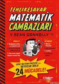 Tehlikesavar Matematik Cambazları; Genç Matematikçiler için Heyecan Dolu 24 Mücadele!