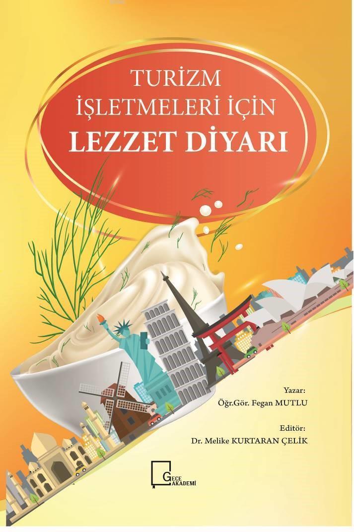 Turizm İşletmeleri İçin Lezzet Diyarı
