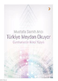 Türkiye Meydan Okuyor Cumhuriyetin İkinci Yüzyılı