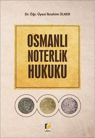 Osmanlı Noterlik Hukuku