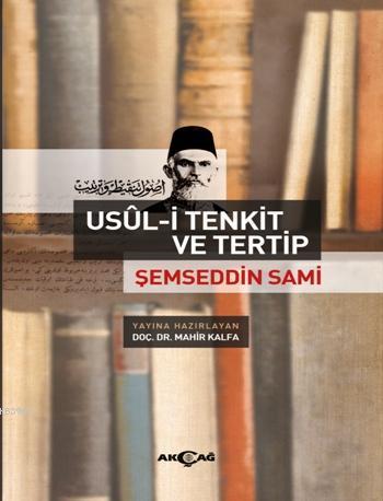 Usül-İ Tenkit ve Tertip; Şemseddin Sami