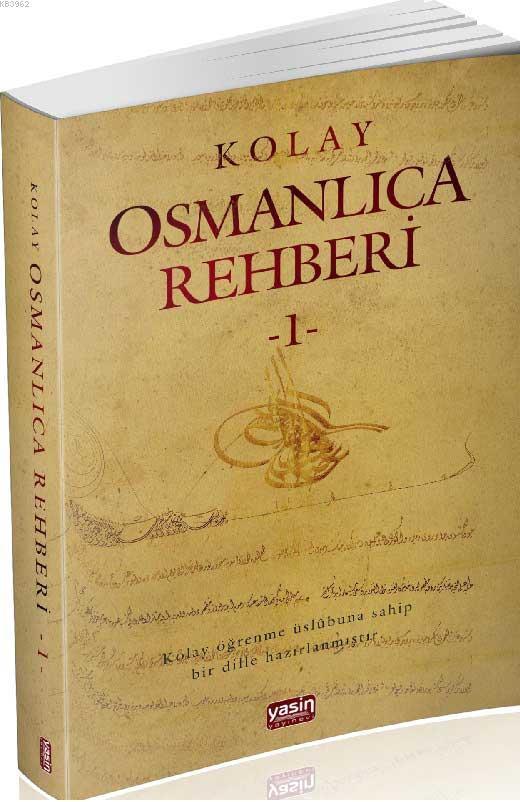 Kolay Osmanlıca Rehberi 1