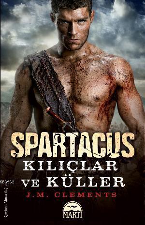 Spartacus: Kılıçlar ve Küller