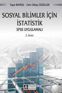 Sosyal Bilimler İçin İstatistik; SPSS Uygulamalı
