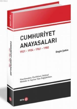 Cumhuriyet Anayasaları 1921-1924-1961-1982