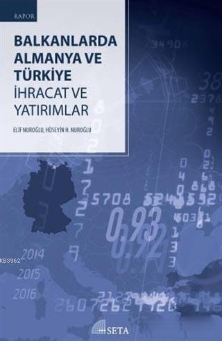 Balkanlarda Almanya ve Türkiye; İhracat ve Yatırımlar