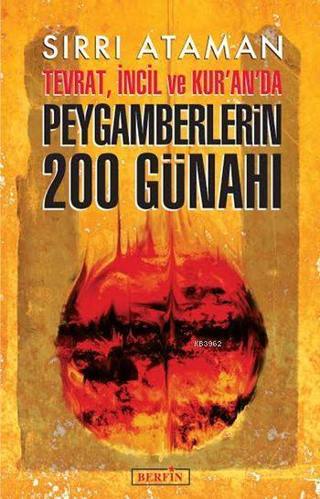 Tevrat, İncil ve Kur'an'da Peygamberlerin 200 Günahı