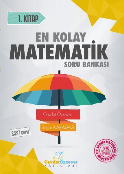 Herkes İçin En Kolay Matematik Soru Bankası